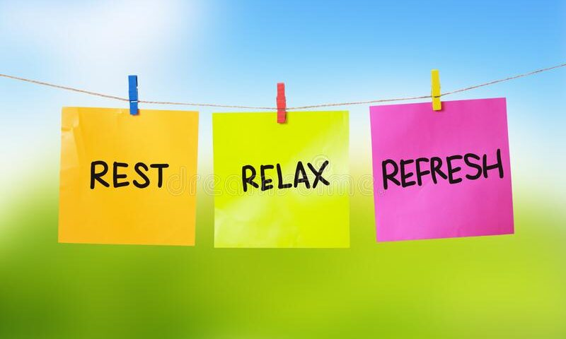 REST & RELAXATION FOR PEACEFUL RETURN OF THE MIND!!!
