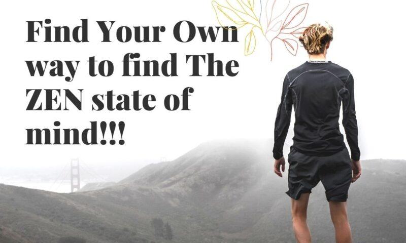 ZEN State of Mind!!!